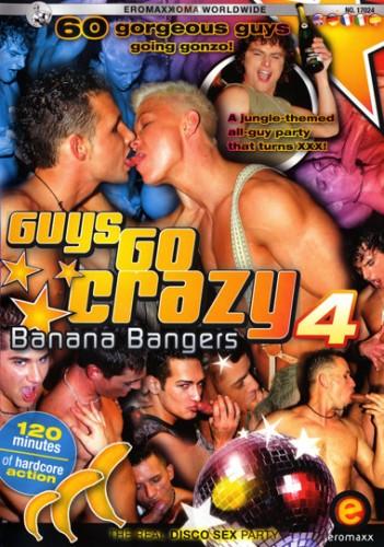 Guys go crazy 4 Banana Bangers