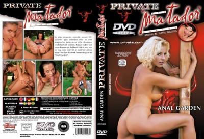 Private Matador part 4: Anal Garden