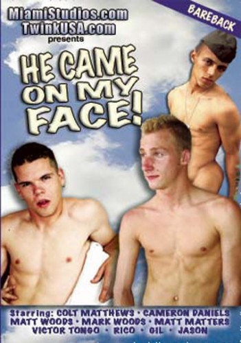 He Came On My Face cover