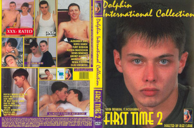 The First Time vol.2 The Boys of Saint Petersburg