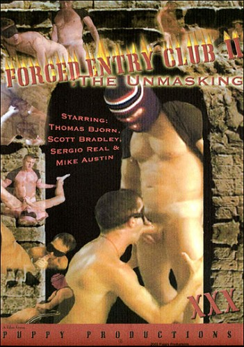 Forced Entry Club 2: The Unmasking (2002) cover