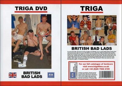 Triga Films – British Bad Lads (2009)