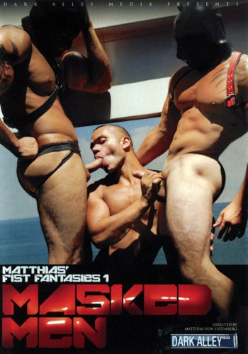 Masked Men : Matthias' Fist Fantasies 1 cover