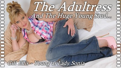 Lady Sonia - Adultress And The Huge Young Stud