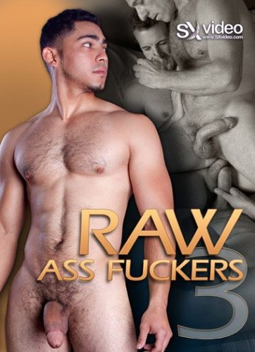 Raw Ass Fuckers 3 cover