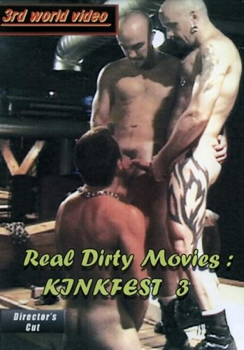 Real Dirty Movies: Kinkfest 3