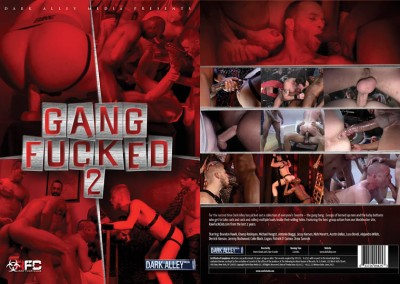 Dark Alley Media – Gang Fucked Vol.2 (2013)