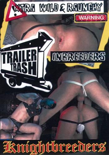Trailer Trash Inbreeders