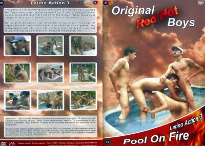 Red Hot Boys - Latino Action 3 - Pool on Fire