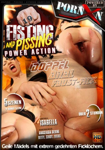 Fisting and Pissing Power Action #19