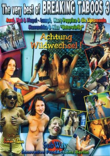 The Very Best Of Breaking Taboos - part 3 - Achtung Wildwechsel!