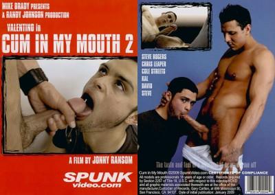 Spunk Video – Cum In My Mouth Vol.2 (2009)