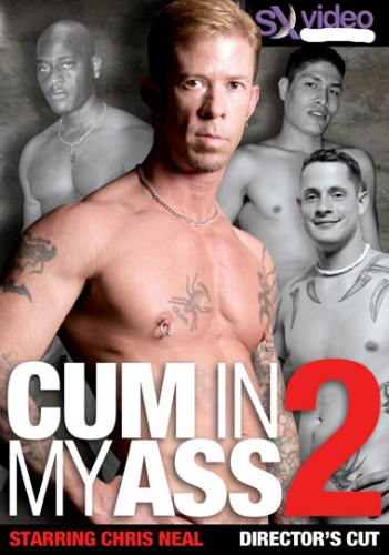 Bareback Cum In My Ass Vol. 2 - Patrick Ives, Chris Neal, Rod Rockhard