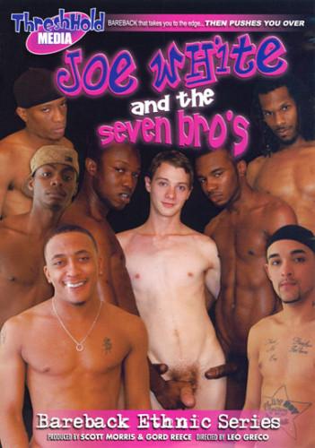 Joe White And The Seven Bro's