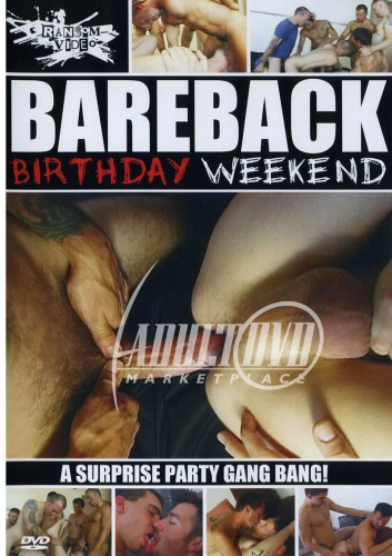 Bareback Birthday Weekend