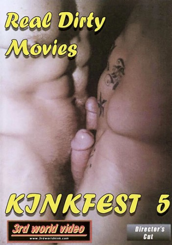 Real Dirty Movies: Kinkfest 5 cover