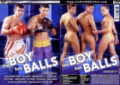 The Boy Has Balls (2004)