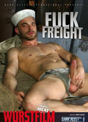 Fuck Freight aka Fickfracht