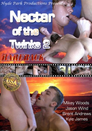 Nectar Of The Twinks vol.2 Bareback
