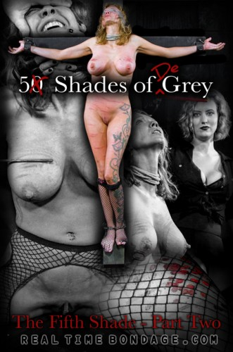 Rain DeGrey - 5 Shades of DeGrey The Fifth Shade - Part Two (2016)
