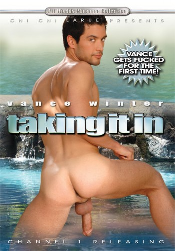 Vance Winter - Taking It In (Chi Chi LaRue, Rod Barry, Doug Jeffries, All Worlds Video) cover