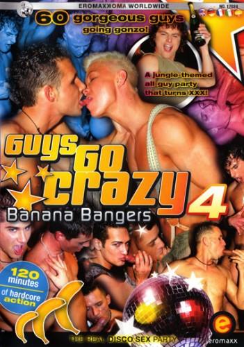 Guys go crazy vol.4 Banana Bangers