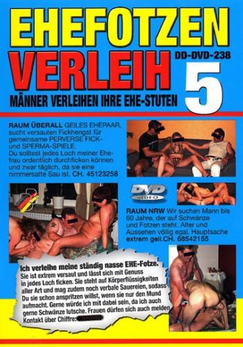 Ehefotzen Verleih #5 (2006/DVDRip) cover