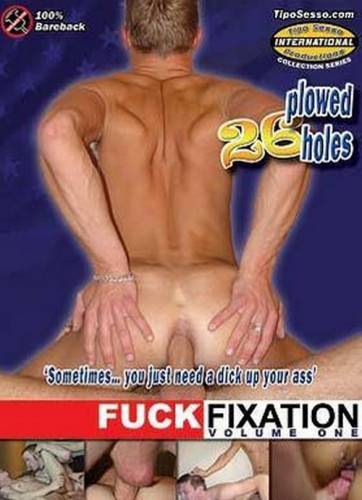 Fuck Fixation Vol. 1