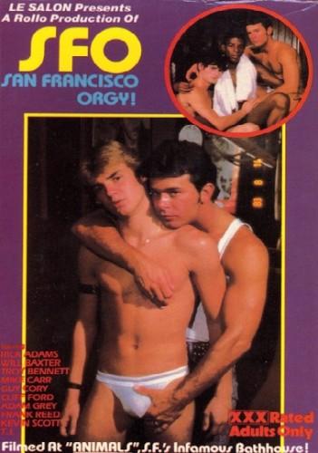 SFO - Bareback San Francisco Orgy (1983) - Rick Adams, Will Baxter, Troy Bennett