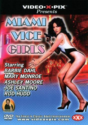 Miami Vice Girls (1985) - Barbie Dahl, Mary Monroe, Ashley Moore cover