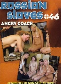 Russian Slaves 46 - Angry Coach cover