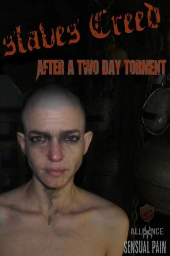 slaves Creed After Two Day Torment
