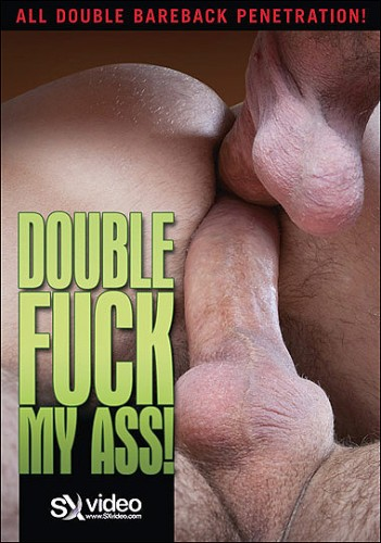 SX Video - Double Fuck My Ass cover