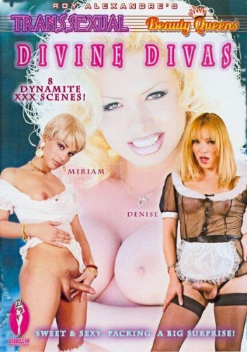 Androgeny Productions - Roy Alexandre's Transsexual Beauty Queens - Divine Divas