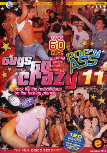 Guys Go Crazy - part 11 Pop'n Ass