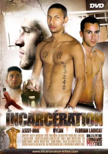 Incarceration - Jessy Dog, Florian Ladicat, Phoenix Jones