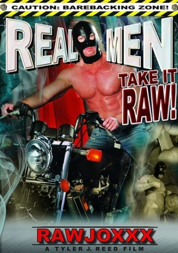Real Men Take It Raw ( Raw JOXXX - 2011 ) cover
