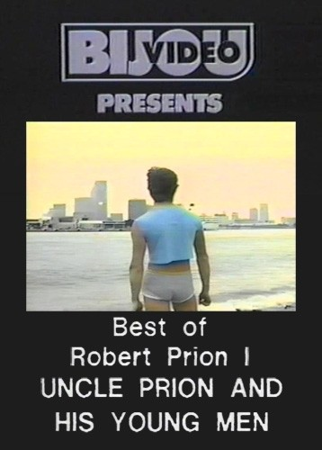 The Best of Robert Prion 1 U Prion and His Young Men