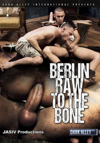 Berlin Raw To The Bone