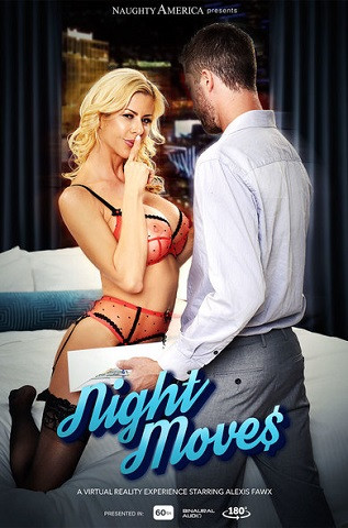Alexis Fawx - Night Moves - FullHD 1080p