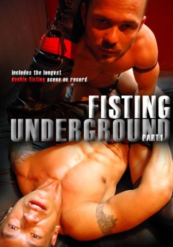 Fisting Underground Part 1