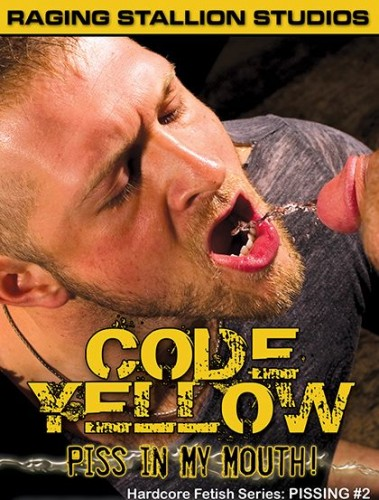 Code Yellow (Piss In My Mouth)