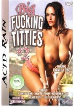 Big Fucking Titties 02
