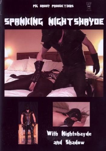 Spanking Night Shayde