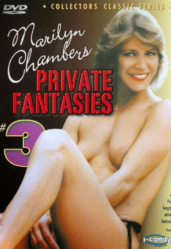 Marilyn Chambers Private Fantasies part 3 (1984)
