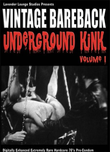 Vintage Bareback Underground Kink Vol 1