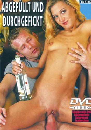 Abgefuellt Und Durchgefickt (2006)
