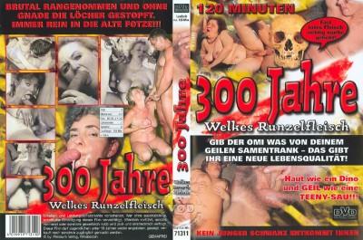 300 Jahre - Welkes Runzelfleisch cover