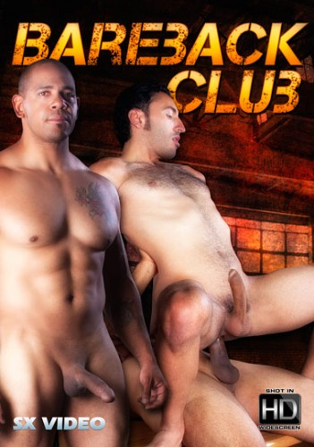 Bareback Club (Cum Whore Club) - Kirby Thomas, Diego Cruz, Juan Steel