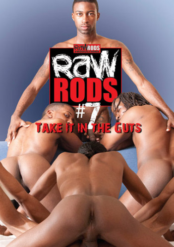 Raw Rods - part 7 Take It In The Guts